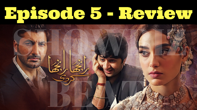 Ranjha-Ranjha-Kardi-Episode-5-Review-A-story-with-Pace-But-Engaging