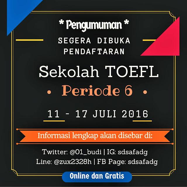 Sekolah Toefl Online Periode 6