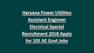 Haryana Power Utilities Assistant Engineer Electrical Special Recruitment 2018 Apply for 105 AE Govt Jobs