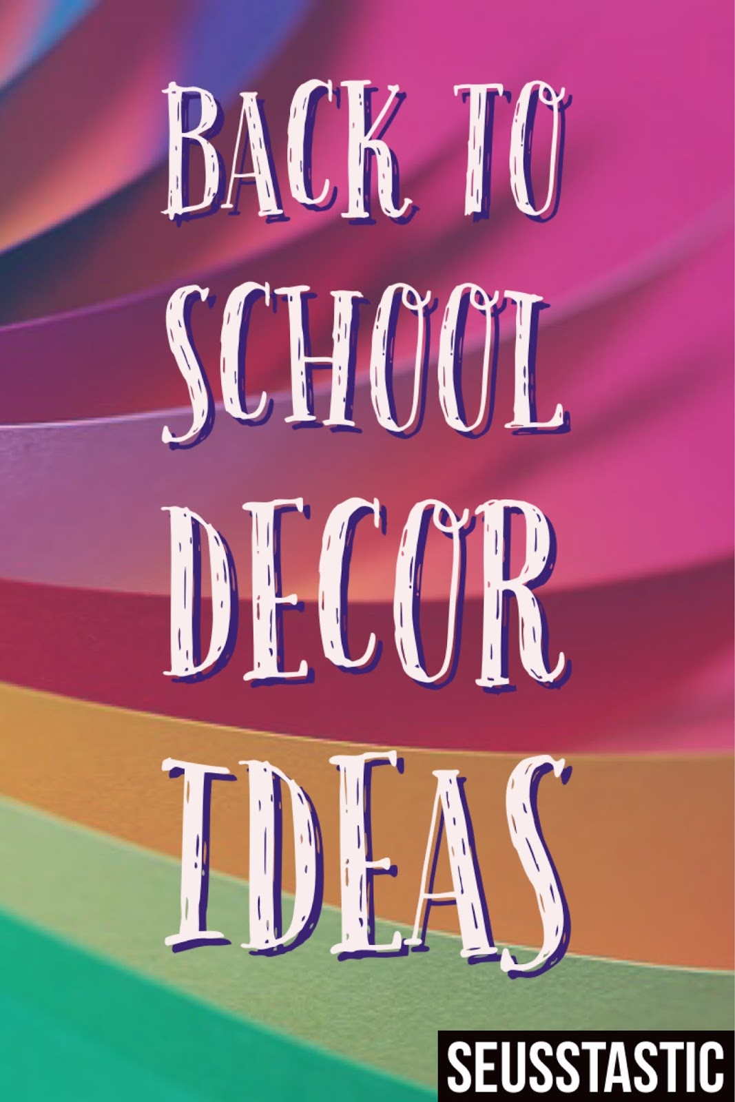 Classroom Decoration Ideas For Back To School ~ Seusstastic classroom inspirations back to school decor ideas