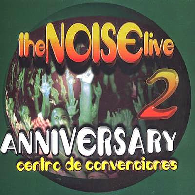 The Noise Live 2 Aniversary