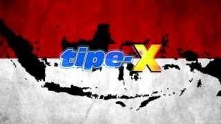 Lirik Lagu Tipe-X – Indonesia Sayang