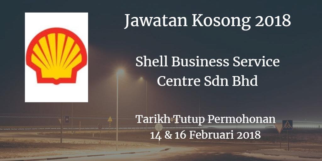 Jawatan Kosong Shell Business Service Centre Sdn Bhd 14 & 16 Februari 2018