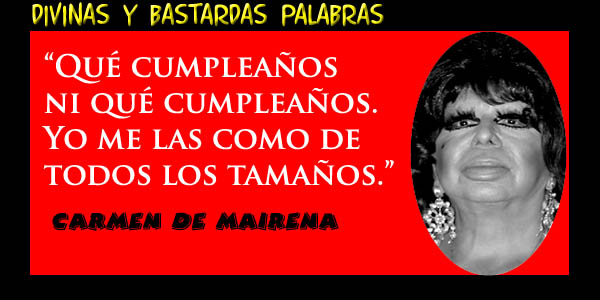 Frases Celebres De Carmen De Mairena