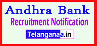 Andhra Bank Recruitment Notification 2017 Last Date  12-05-2017