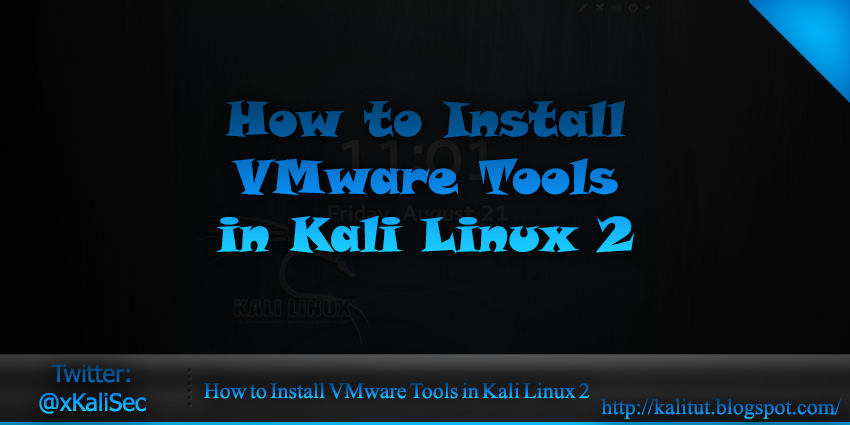 How to Install VMware Tools in Kali Linux - KaliTut