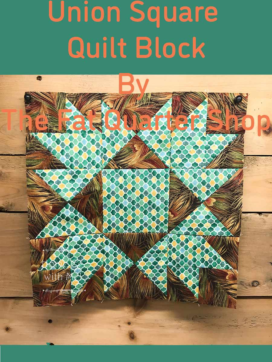 Find out how to get the free pattern for the Union Square quilt block by the Fat Quarter Shop and about my experience making it.