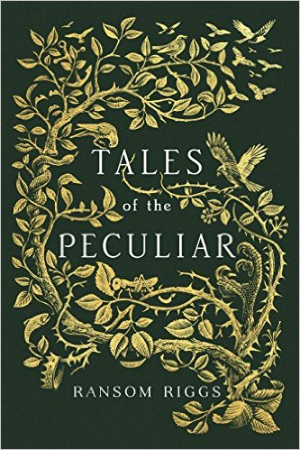 Tales of the Peculiar Ransom Riggs