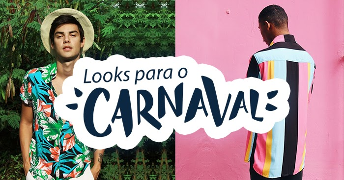 Tem Na Web - Moda Masculina CARNAVAL 2019: Ideias de Looks Masculinos para o Carnaval
