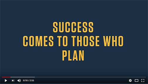 Snapshot of a student success video from YouTube.  Text: Success Comes to those who plan