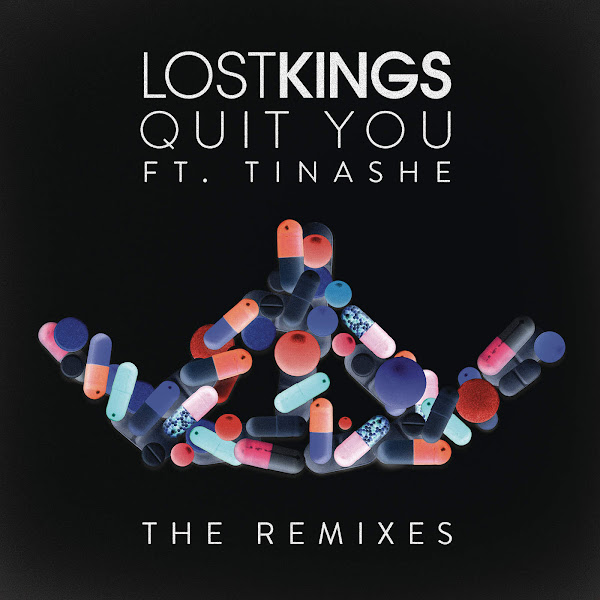 Lost Kings - Quit You (feat. Tinashe) [Remixes] - Single Cover