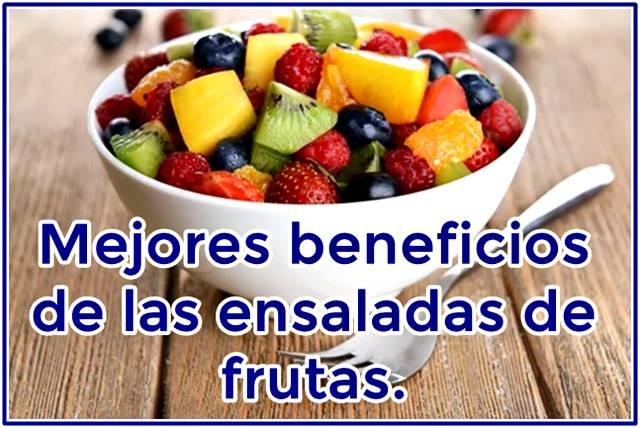 Conoce los beneficios de las ensaladas de frutas para tu salud