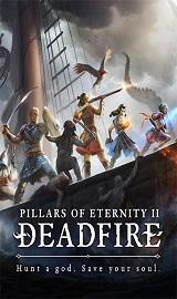 9e00c6f583ec2d8819fa07247d52dd02 - Pillars of Eternity II Deadfire v4.0.0.0034 + All DLCs