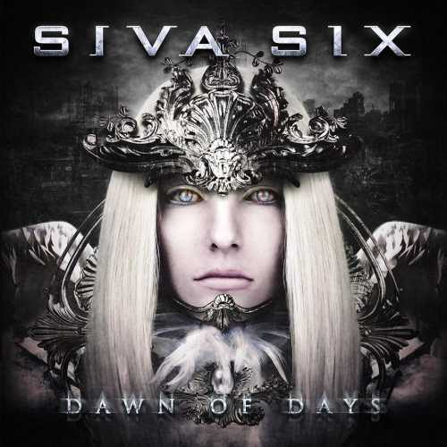 "SIVA SIX: ""Dawn Of Days"" review"