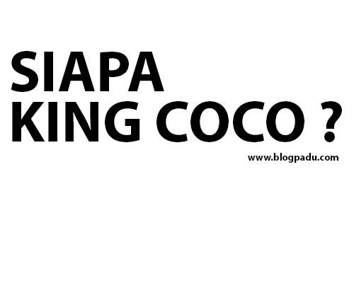 SIAPA KING COCO ?