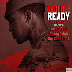 Trouble - Ready (feat. Young Thug, Young Dolph & Big Bank Black) [Remix] - Single Cover