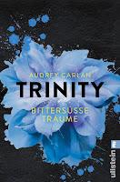 http://www.ullsteinbuchverlage.de/nc/buch/details/trinity-bittersuesse-traeume-die-trinity-serie-4-9783548289373.html?cHash=d486cdb17d8bddf680d7aa0eefdde698