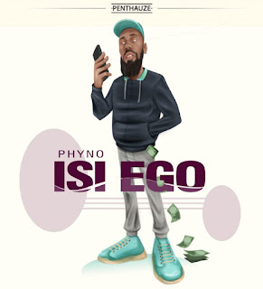 PREMIERE: Phyno – Isi Ego