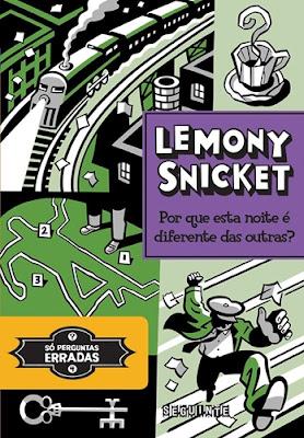 POR QUE ESTA NOITE É DIFERENTE DAS OUTRAS? (Lemony Snicket)