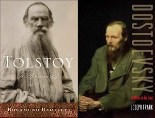 Tolstoy: A Russian Life; Dostoevsky: A Writer in His Time