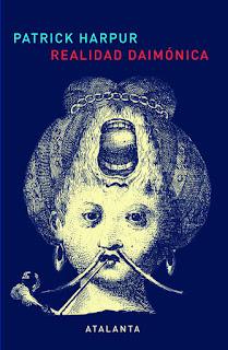 """""""Realidad Daimónica"""", de Patrick Harpur"""