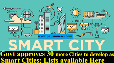govt-approves-30-more-cities-paramnews-to-develop-as-smart-cities-lists-here
