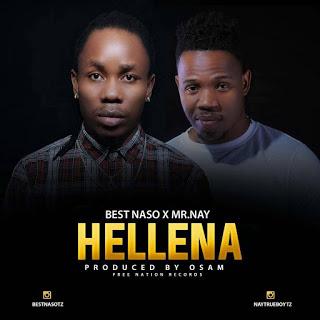 Best Naso Ft. Ney wa Mitego (Mr Nay ) - Hellena