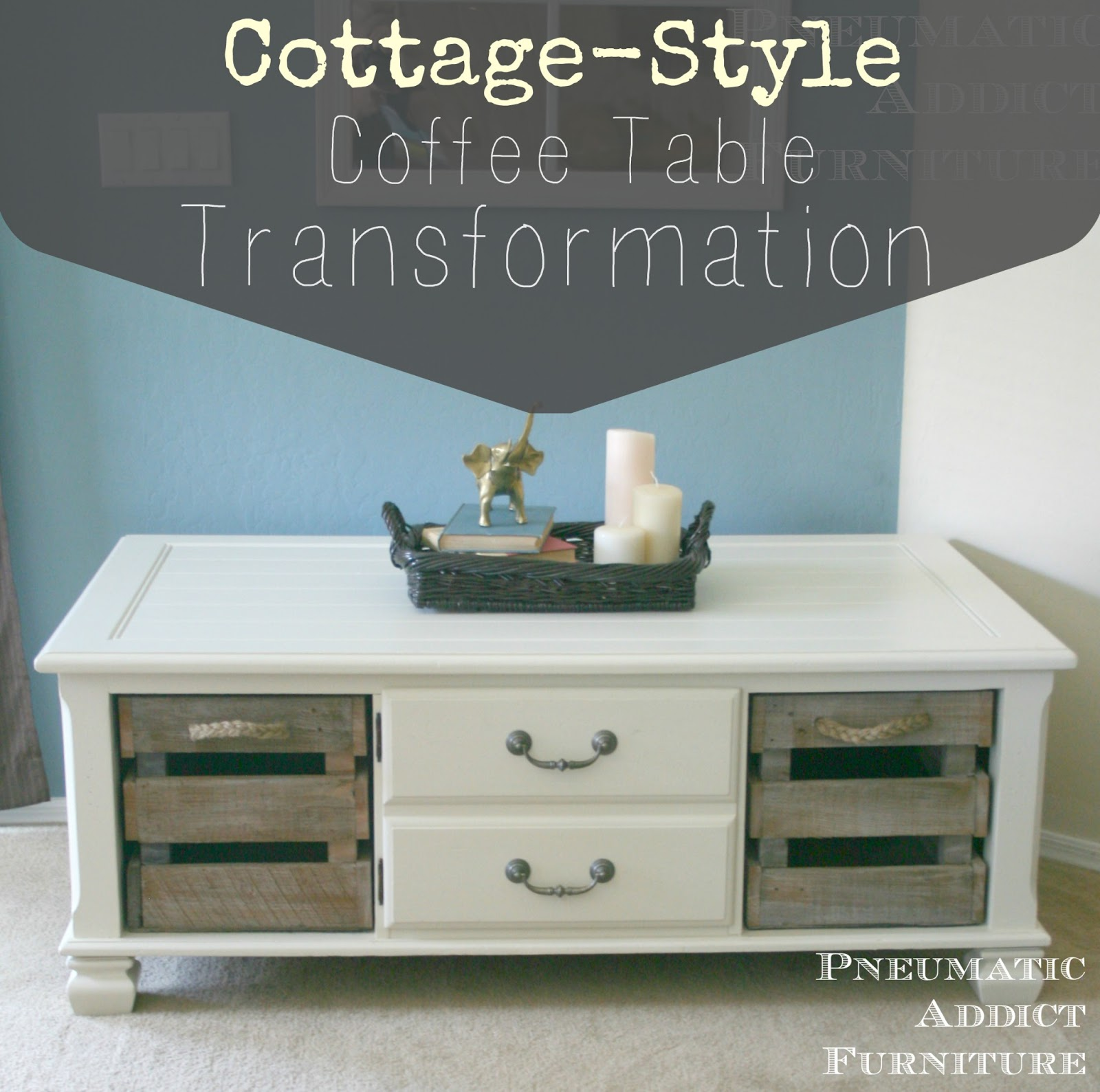 pneumatic addict cottage style coffee table transformation. Black Bedroom Furniture Sets. Home Design Ideas