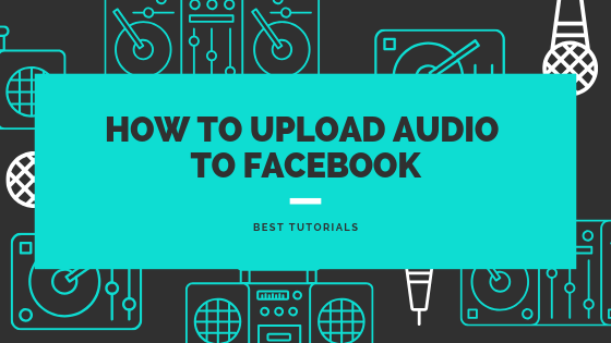 Upload Audio Facebook<br/>