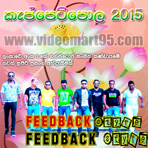 FEED BACK LIVE IN KEPPETIPOLA 2015