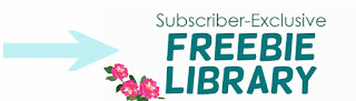 Subscriber-Exclusive FREEBIE Library