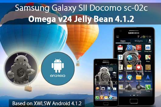 How to Update Samsung Galaxy SII Docomo sc-02c to Jelly Bean 4.1.2 ~ Best Droid Fix