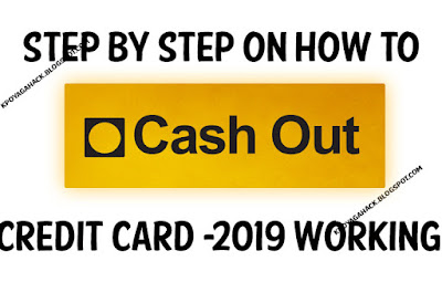 step-by-step-on-how-to-cash-out-cc-2019