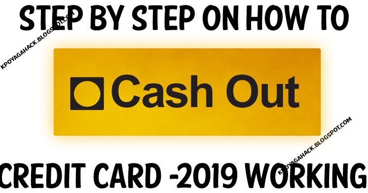 STEP BY STEP ON HOW TO CASH OUT CC 2019 - KpoyagaHack   Best Blog To