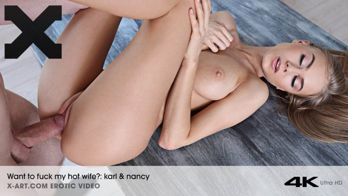 X-Art – Nancy – Want To Fuck My Wife? HDVideo