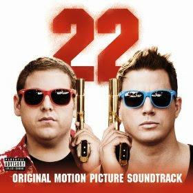 『22ジャンプストリート』の曲 - 『22ジャンプストリート』の音楽 - 『22ジャンプストリート』のサントラ - 『22ジャンプストリート』の挿入歌