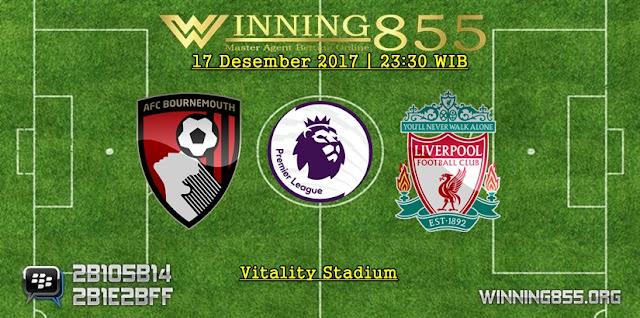 Prediksi Akurat Bournemouth vs Liverpool 17 Desember 2017