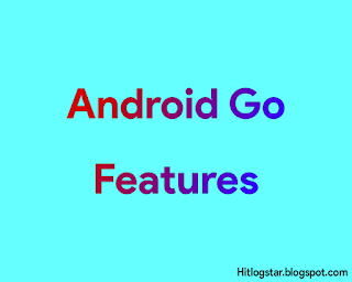Android Go Kya Hai Iske 4 Best Features