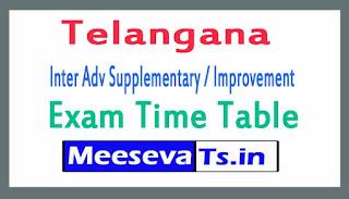 Telangana Inter Adv Supplementary / Improvement Exam Time Table 2017