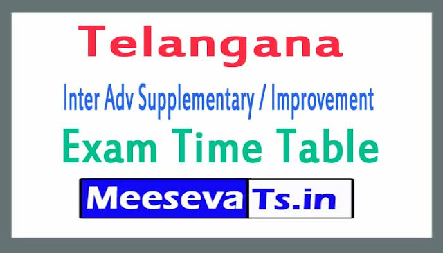 Telangana Inter Adv Supplementary / Improvement Exam Time Table