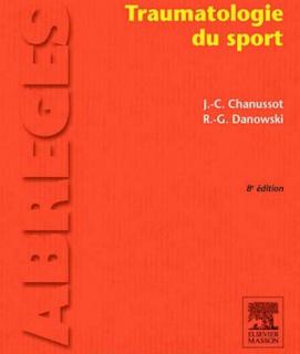 Traumatologie du sport 8eme edition Livre de J. C. Chanussot 1