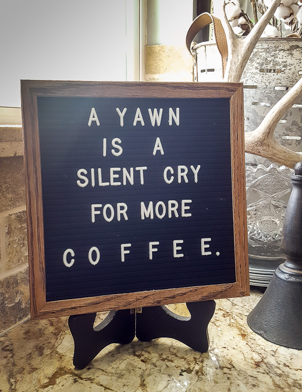 Letterboard coffee quote