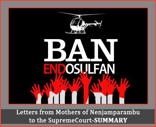 endosulfan, letters of mothers of nenjamparambu, endosulfan victims of kasargod