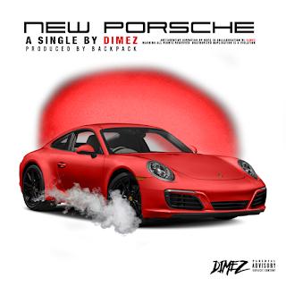 New Music: Dimez - New Porsche