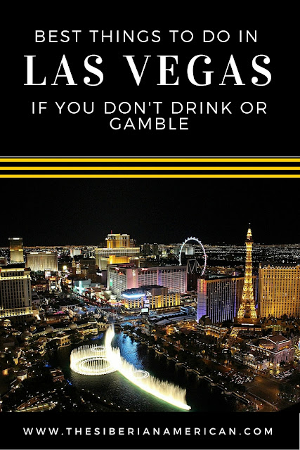 Things to do in Vegas if you don't drink or gamble
