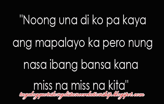 Tagalog Love Quotes Long Distance Relationship: Cute Distance Love Quotes Tagalog. QuotesGram