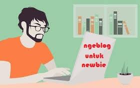 Saran Buat Para Pemula Yang Baru mengenal Belajar Ngeblog