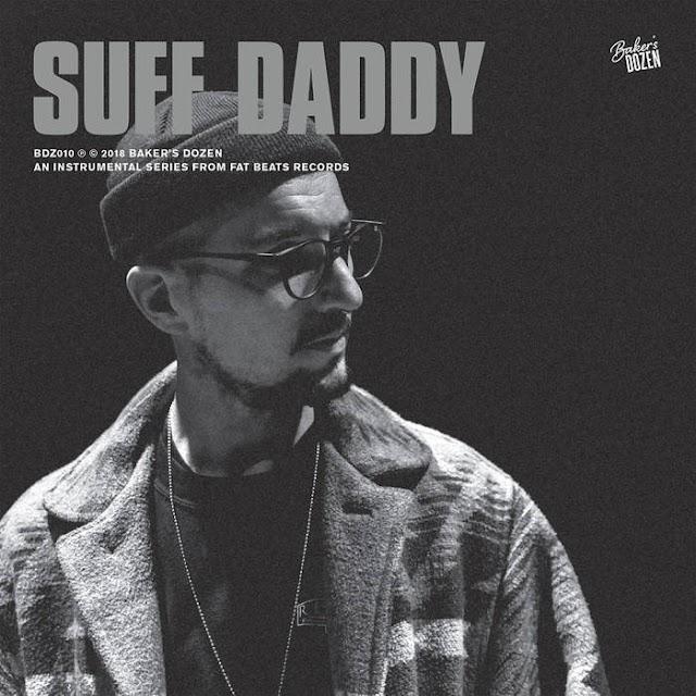 """Stream & Purchase """"Baker's Dozen"""" instrumental Hip Hop album by Suff Daddy (((AUDIO)))"""