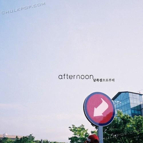 [EP] afternoon – 남쪽섬으로부터