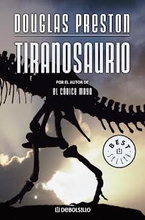 """""""Tiranosaurio"""" de Douglas Preston"""
